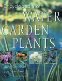Encylopedia of Water Garden Plants