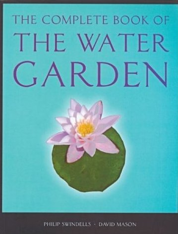 The Complete Book of the Water Garden